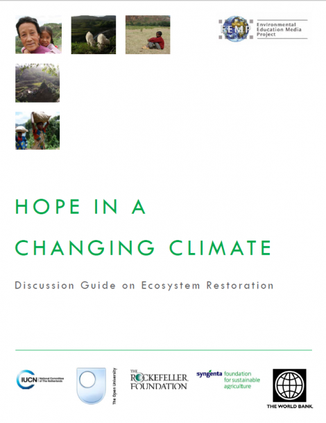 Hope in a Changing Climate Discussion Guide on Ecosystem Restoration